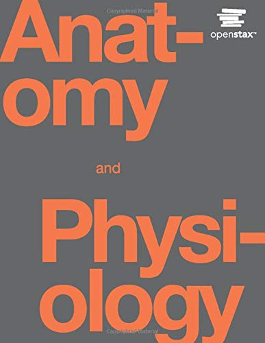 Anatomy and Physiology by OpenStax (hardcover version, full color)