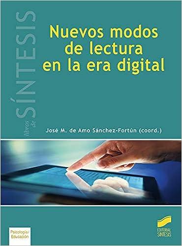 Nuevos modos de lectura en La Era Digital: 45 Libros de ...