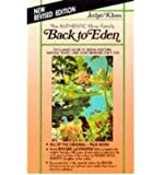 [ Back to Eden Trade Paper Revised Ed (Revised, Expanded) Kloss, Jethro ( Author ) ] { Paperback } 1997