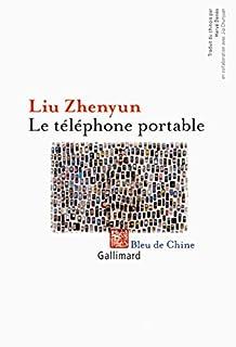 Le téléphone portable, Liu, Zhen yun