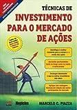 Tecnicas De Investimento Para O Mercado De Acoes
