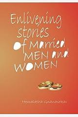Enlivening Stories of Married Men & Women Paperback