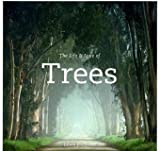 The Life and Love of Trees, Lewis Blackwell, 0473150956