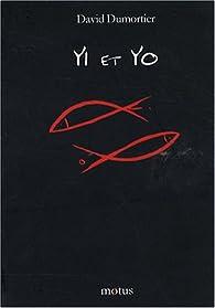 Yi et Yo par David Dumortier