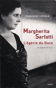 Margherita Sarfatti. L'égérie du Duce par Françoise Liffran