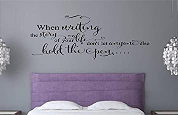 Enchantingly Elegant When Writing The Story Of Your Life Vinyl Decal Wall  Decor Stickers Words Lettering Part 59