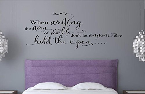 Enchantingly Elegant When Writing The Story Of Your Life Vinyl Decal Wall Decor Stickers Words Lettering  Quote Art Home Decor Gift 60x22 by Enchantingly Elegant