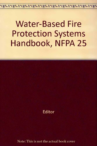 Nfpa 25 Forms CD: Water-Based Fire Protection Systems Forms