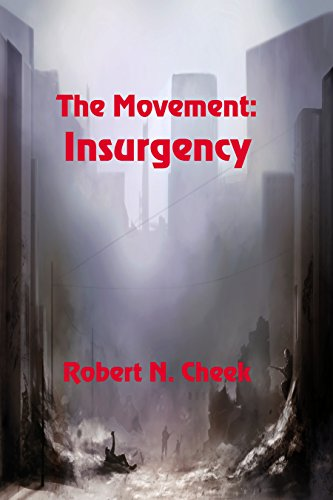 The Movement: Insurgency by [Cheek, Robert N. ]