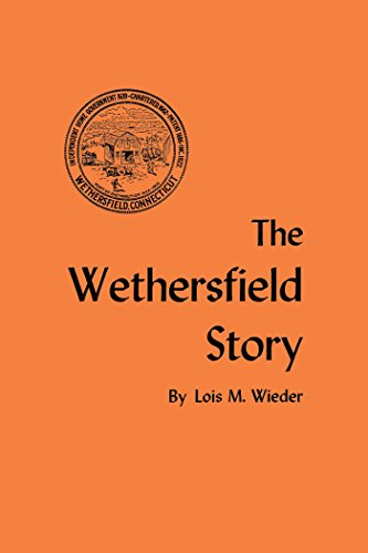 The Wethersfield Story (Globe Pequot Classics)