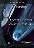 StarryNight-Comet Hunters/Asteroid Seekers!