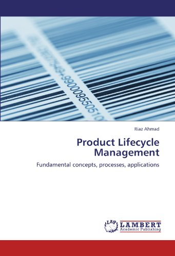 Product Lifecycle Management: Fundamental concepts, processes, (Product Life Cycle)