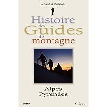 Histoire des guides de montagne