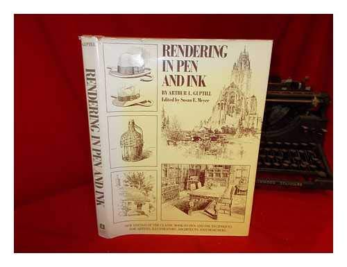 Rendering in Pen and Ink: New Edition of the Classic Book on Pen and Ink Techniques for Artists, Illustrators, Architects, and Designers
