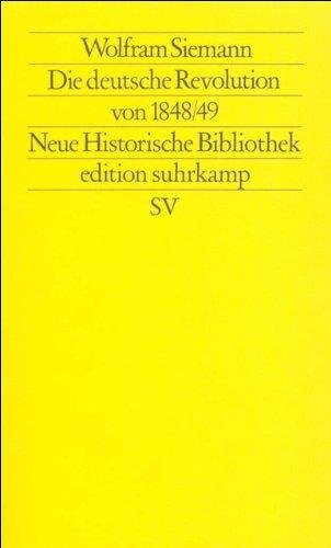 Die deutsche Revolution von 1848/49 (edition suhrkamp)