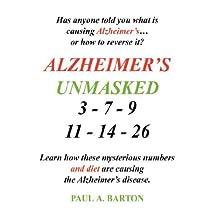 Alzheimer's Unmasked