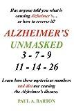 Alzheimer's Unmasked, Paul Barton, 1434359905
