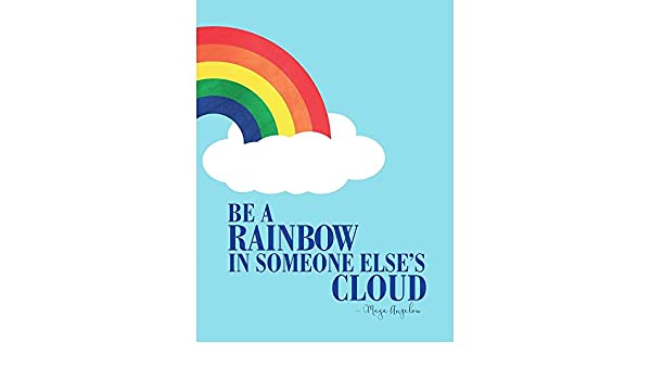 QUOTE MAYA ANGELOU BE A RAINBOW WALL ART PRINT PICTURE POSTER HP2775