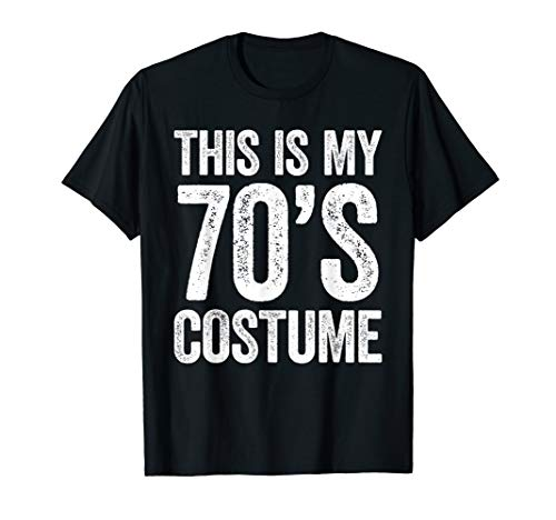 This Is My 70s Costume T-Shirt