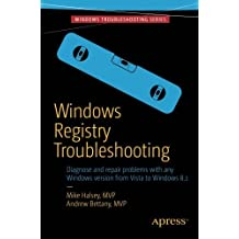 Windows Registry Troubleshooting by Mike Halsey (2015-04-30)