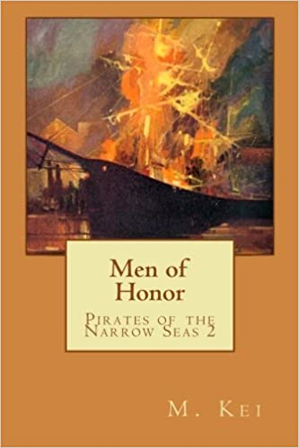 Book Pirates of the Narrow Seas 2 : Men of Honor by M. Kei (2011-08-04)