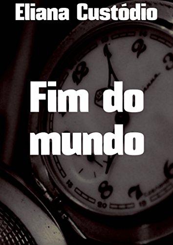 Histórias do Fim do Mundo (Portuguese Edition)