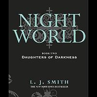 Night World: Daughters Of Darkness: Book 2