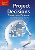 Project Decisions, 2nd Edition: The Art and Science Front Cover