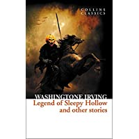 The Legend of Sleepy Hollow and Other Stories