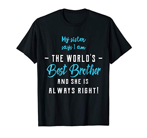 Mens Funny Best Brother From Sister T-Shirt (Big Sister Little Sister Gift Ideas Cheer)