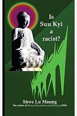 Is Suu Kyi a racist? Paperback