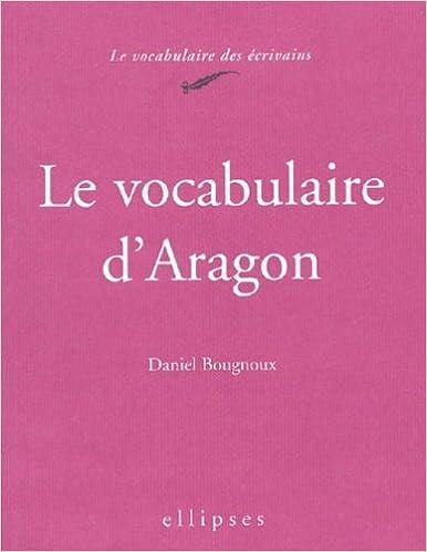 Le vocabulaire d'Aragon pdf ebook