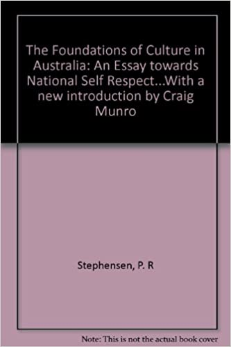 The Foundations Of Culture In Australia An Essay Towards National  The Foundations Of Culture In Australia An Essay Towards National Self  Respectwith A New Introduction By Craig Munro P R Stephensen  Amazoncom Books College Application Writers 8th Edition Online also Argumentative Essay Proposal  Romeo And Juliet English Essay