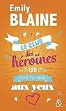 Le club des héroïnes qui n'ont pas froid aux yeux par Blaine