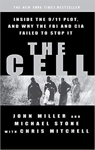 The Cell: Inside the 9/11 Plot, and Why the FBI and CIA Failed to
