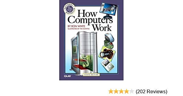 How Computers Work (Revised)} }  ] By White, Ron (Author ...