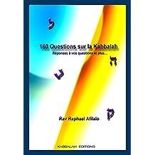 160 Questions sur la Kabbalah (French Edition)