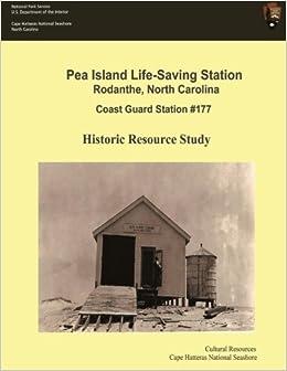 Pea Island Life-Saving Station Rodanthe, North Carolina