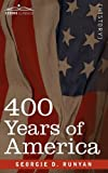 400 Years of America, Georgie D. Runyan, 1616402725