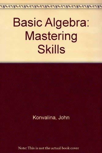 Basic Algebra: Mastering Skills