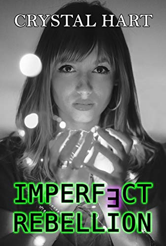 Imperfect Rebellion (Imperfect Series Book 2)