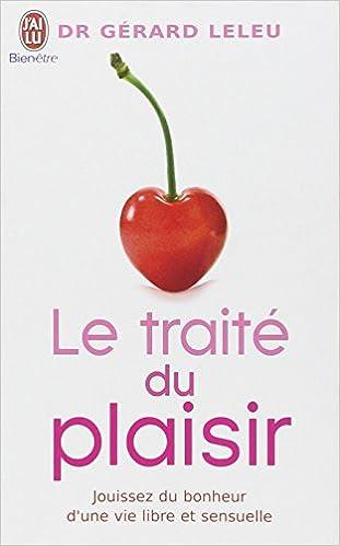 Ebook italia téléchargement gratuit Le traité du plaisir by Gérard Leleu en français PDF