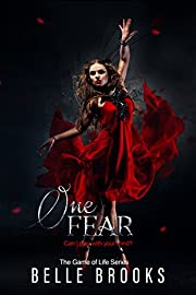 One Fear (The Game of Life Novella Series Book 1)