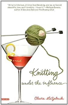 Knitting Under Influence Claire LaZebnik ebook product image