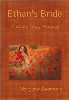 Ethan's Bride: A King's Valley Romance by [Desmond, Margaret]