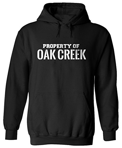 Property Of Oak Creek Adult Hoodie For Men And Women E2 M