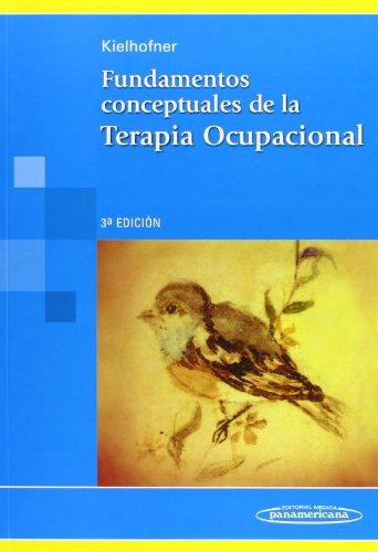 Descargar Libro Fundamentos Conceptuales De Terapia Ocupacional. Gary Kielhofner