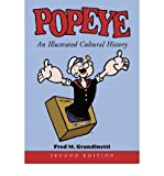img - for [(Popeye: An Illustrated Cultural History )] [Author: Fred M. Grandinetti] [Aug-2004] book / textbook / text book