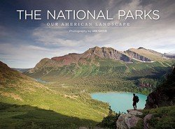 Ian Shive: The National Parks : Our American Landscape (Paperback); 2011 Edition
