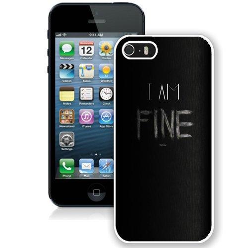 Coque,Fashion Coque iphone 5S I Am Fine Noirboard Chalk blanc blanc Screen Cover Case Cover Fashion and Hot Sale Design